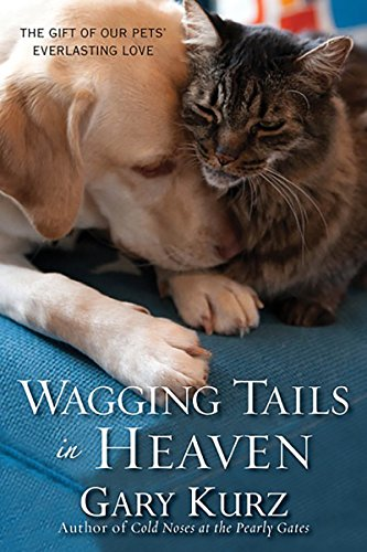 9780806534473: Wagging Tails in Heaven: The Gift Of Our Pets Everlasting Love