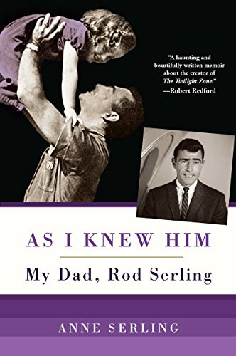 9780806536156: As I Knew Him: My Dad, Rod Serling