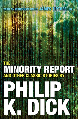 9780806537955: The Minority Report and Other Classic Stories By Philip K. Dick