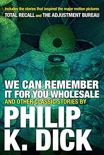 9780806537986: We Can Remember It For You Wholesale And Other Classic Stories
