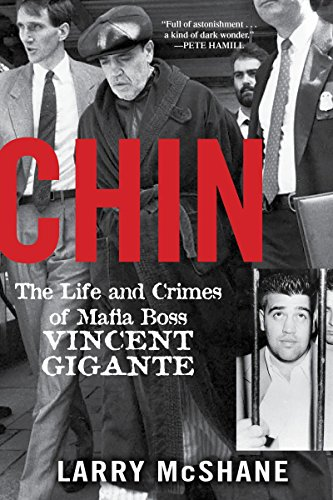 9780806538754: Chin: The Life and Crimes of Mafia Boss Vincent Gigante