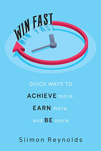 9780806540917: Win Fast: Quick Ways to Achieve More, Earn More and Be More