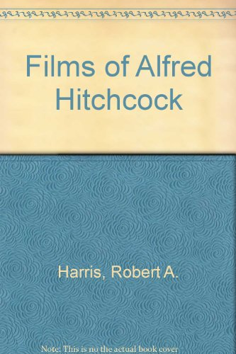 9780806550619: Films of Alfred Hitchcock