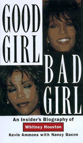9780806580128: Good Girl, Bad Girl: An Insiders Biography of Whitney Houston