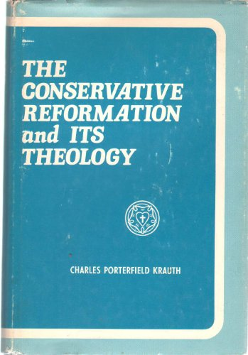 9780806603155: The Conservative Reformation and Its Theology