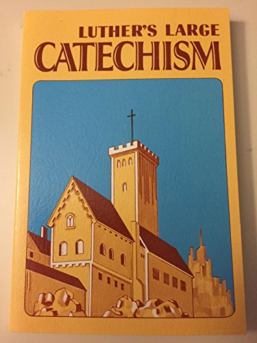 9780806607207: Luther's Large Catechism