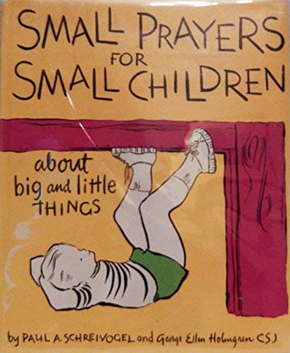 9780806611099: Small prayers for small children about big and little things,
