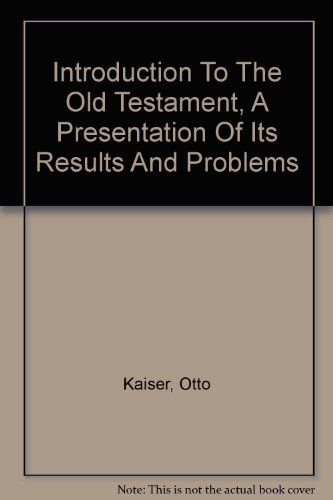 9780806614007: Introduction to the Old Testament: A presentation of its results and problems