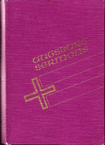 Augsburg Sermons: Gospels-Series A; Epistles Series B & C (3 Volumes)