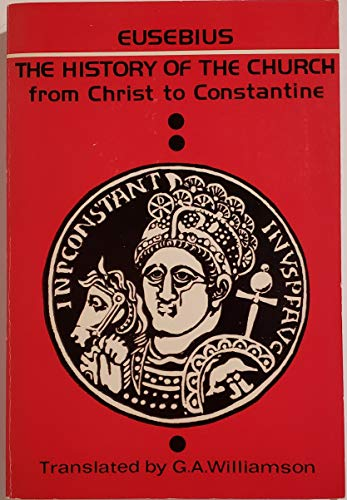 9780806615097: History of the Church from Christ to Constantine