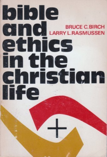 9780806615240: Bible and ethics in the Christian life