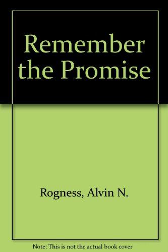 Remember the Promise: Alvin N. Rogness