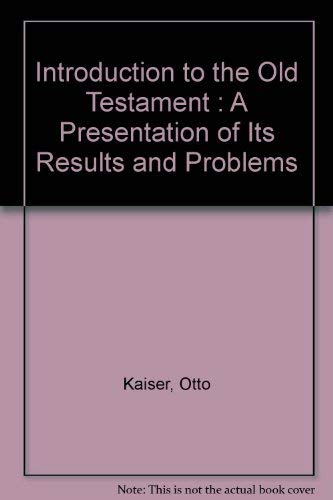 9780806615752: Introduction to the Old Testament : A Presentation of Its Results and Problems