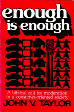 9780806615844: Enough Is Enough: A Biblical Call for Moderation in a Consumer-Oriented Society