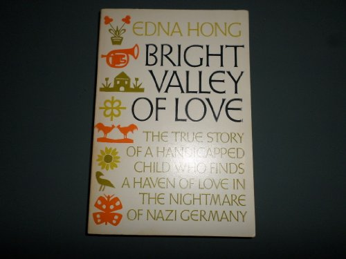 Bright Valley of Love (0806617004) by Edna Hatlestad Hong