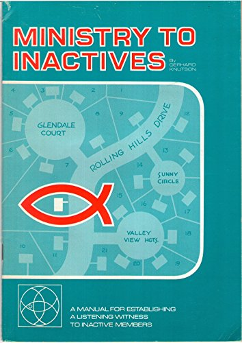Ministry to Inactives: A Manual for Establishing: Knutson, Gerhard