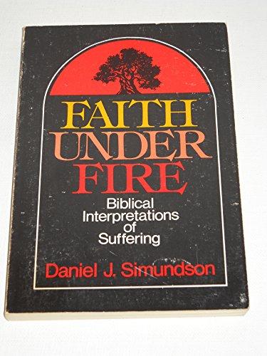 9780806617565: Faith under fire: Biblical interpretations of suffering