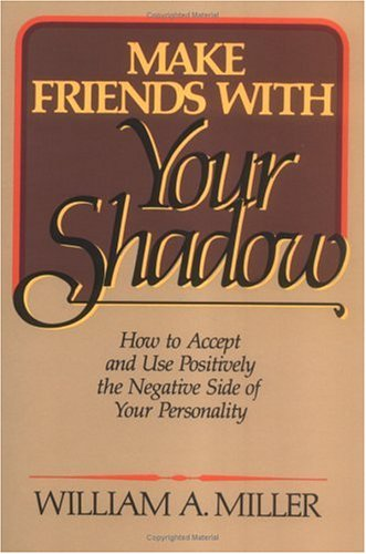 9780806618555: Make Friends With Your Shadow