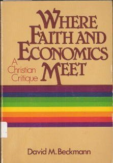 9780806618586: Where faith and economics meet: a christian critique