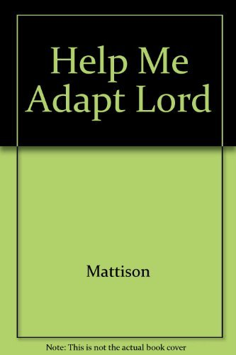 9780806618593: Help me adapt, Lord: Discovering new blessings while learning to live with less
