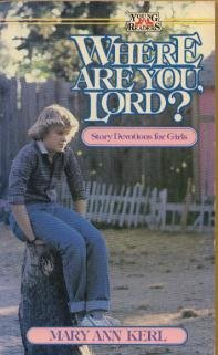 Where Are You, Lord?: Mary A. Kerl