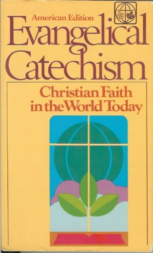 9780806619286: Evangelical Catechism: Christian Faith in the World Today (English and German Edition)