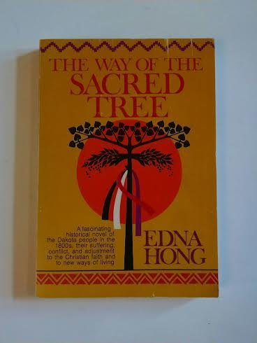 The way of the sacred tree (080661949X) by Edna Hatlestad Hong