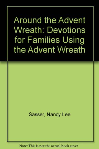 9780806620749: Around the Advent Wreath: Devotions for Families Using the Advent Wreath