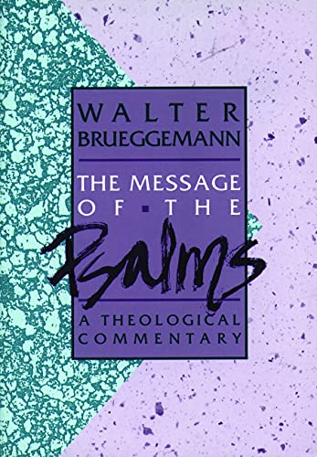 9780806621203: The Message of the Psalms: A Theological Commentary