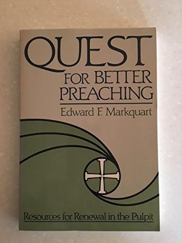 9780806621708: Quest for Better Preaching: Resources for Renewal in the Pulpit