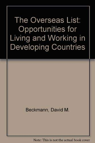 9780806621814: The Overseas List: Opportunities for Living and Working in Developing Countries