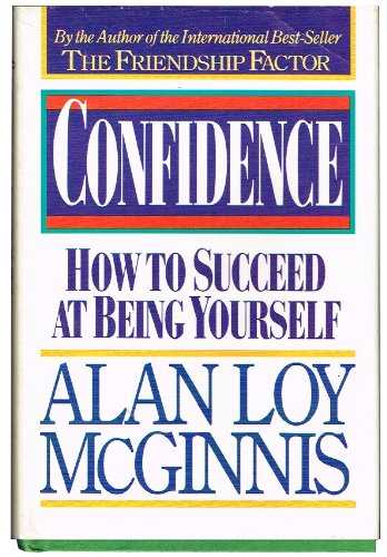 9780806622613: Confidence: How to Succeed at Being Yourself