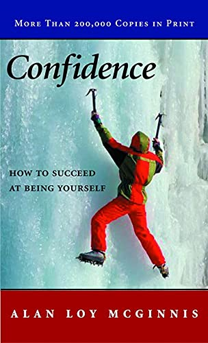 9780806622620: Confidence: How to Succeed at Being Yourself