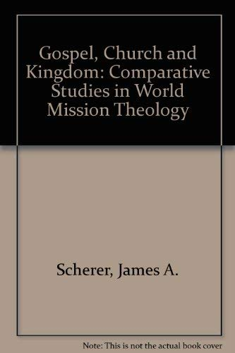 9780806622804: Gospel, Church and Kingdom: Comparative Studies in World Mission Theology