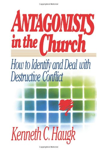 9780806623108: Antagonists in the Church: How To Identify and Deal With Destructive Conflict