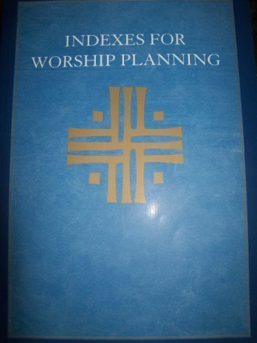 9780806623481: Indexes for Worship Planning