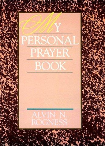 My Personal Prayer Book: Rogness, Alvin N.