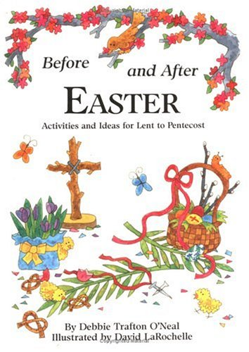 9780806626048: Before and After Easter: Activities and Ideas for Lent to Pentecost