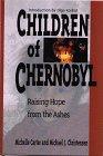 9780806626772: Children of Chernobyl: Raising Hope from the Ashes