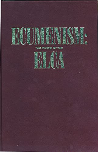 Ecumenism (English, French, German and Spanish Edition) (9780806627106) by Augsburg Fortress Publishing; Evangelical Lutheran Church In America