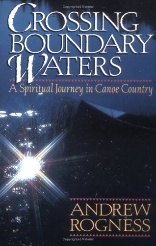 9780806627304: Crossing Boundary Waters