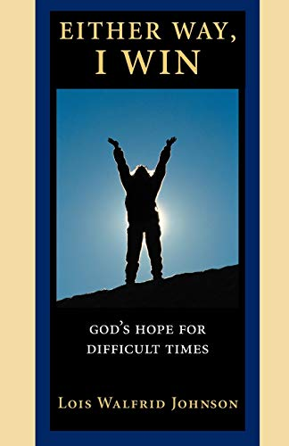 9780806627564: Either Way, I Win: God's Hope for Difficult Times