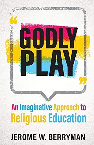 Godly Play: Berryman, Jerome