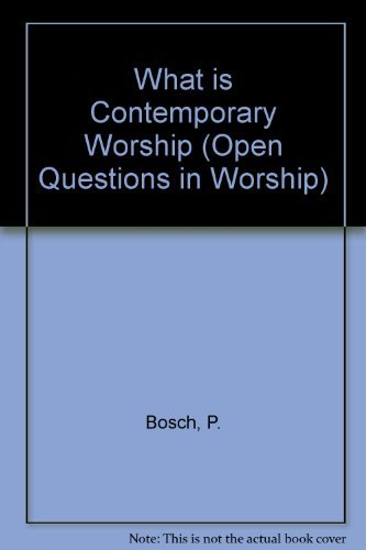 """9780806627984: What Is """"Contemporary"""" Worship (Open Questions in Worship)"""