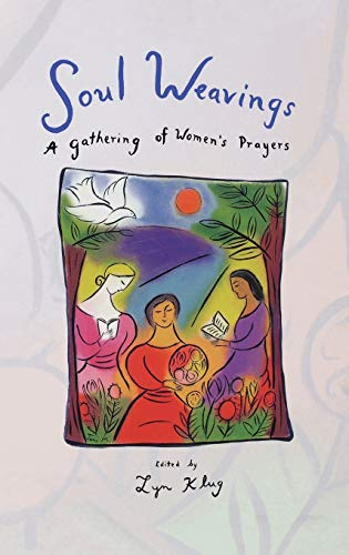 9780806628493: Soul Weaving: A Gathering of Women's Prayers