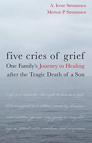 Five Cries of Grief: Merton P. Strommen