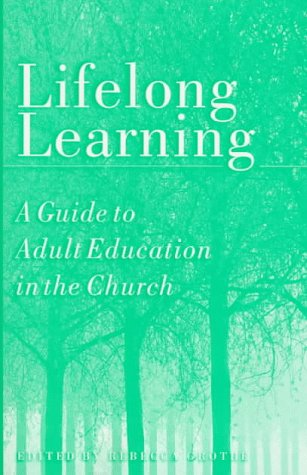 9780806629995: Lifelong Learning: A Guide to Adult Education in the Church