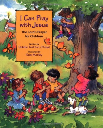 9780806633282: I Can Pray With Jesus: The Lord's Prayer for Children