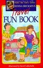 Donna Erickson's Travel Fun Book (Prime Time Family): Donna Erickson, David LaRochelle