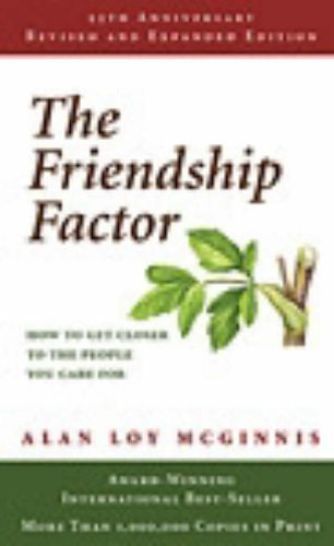 9780806635712: The Friendship Factor: How to Get Closer to the People You Care for